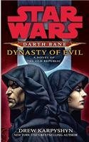 Drew Karpyshyn Star Wars Darth Bane Dynasty Of Evil A Novel Of The Old Republic