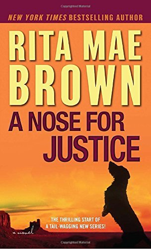 Rita Mae Brown A Nose For Justice