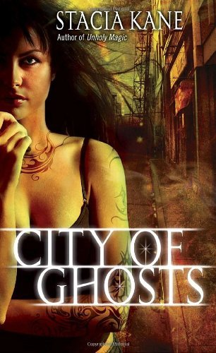 Stacia Kane City Of Ghosts