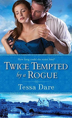 Tessa Dare Twice Tempted By A Rogue