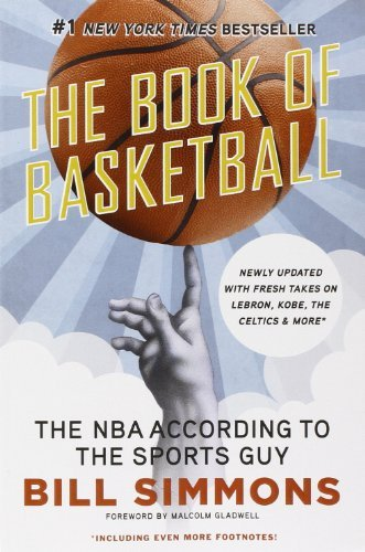 Bill Simmons The Book Of Basketball The Nba According To The Sports Guy