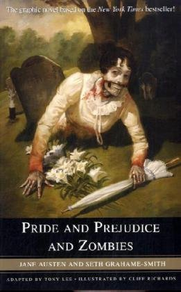 Jane Austen Pride And Prejudice And Zombies The Graphic Novel