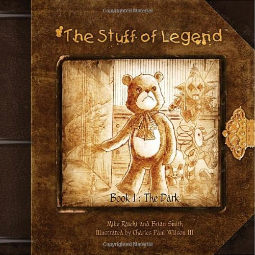 Mike Raicht The Stuff Of Legend Book 1 The Dark