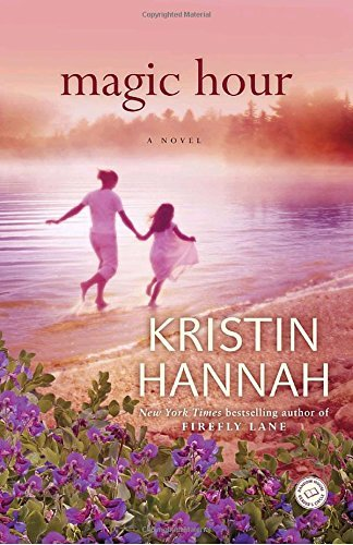 Kristin Hannah Magic Hour