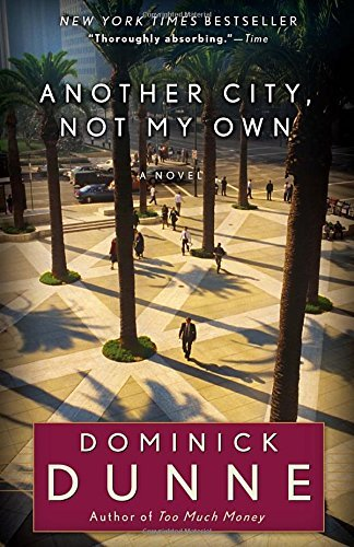 Dominick Dunne Another City Not My Own