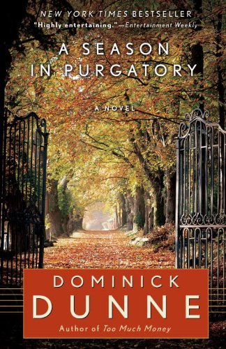 Dominick Dunne A Season In Purgatory