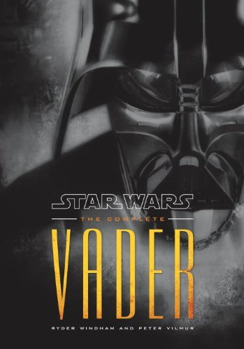 Ryder Windham Star Wars The Complete Vader