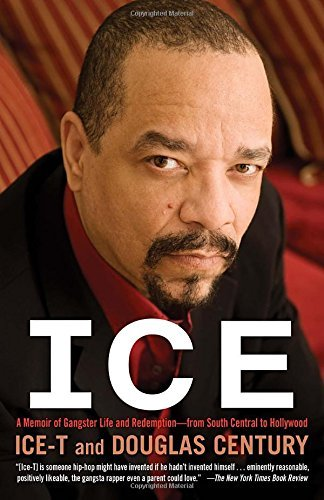Ice T Ice A Memoir Of Gangster Life And Redemption From Sou