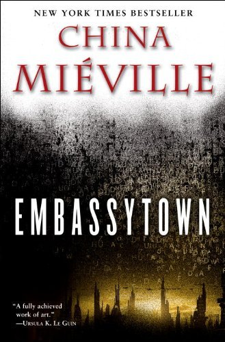 Mieville China Embassytown