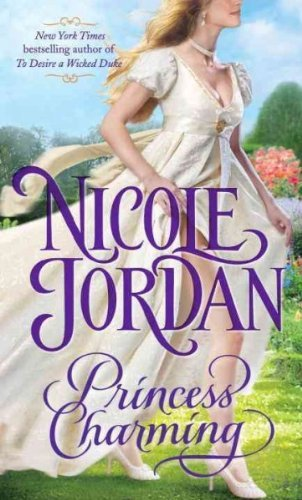 Nicole Jordan Princess Charming A Legendary Lovers Novel