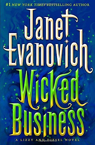 Janet Evanovich Wicked Business