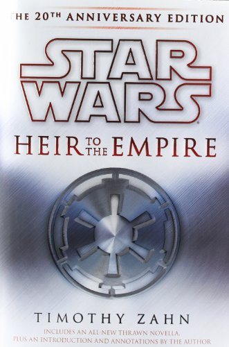 Timothy Zahn Heir To The Empire The 20th Anniversary Edition