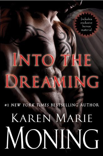 Karen Marie Moning Into The Dreaming (with Bonus Material)