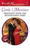 Carole Mortimer Pregnant With The Billionaire's Baby (harlequin Pr