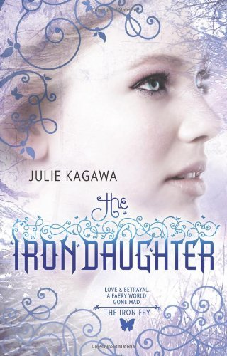 Julie Kagawa The Iron Daughter