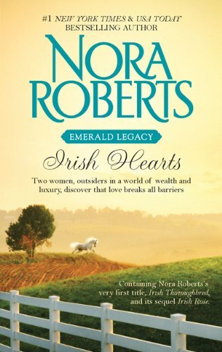 Nora Roberts Irish Hearts Irish Thoroughbred\irish Rose