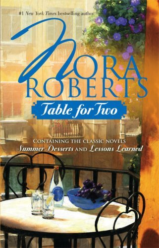 Nora Roberts Table For Two Summer Desserts Lessons Learned