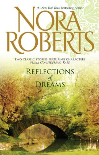 Nora Roberts Reflections & Dreams