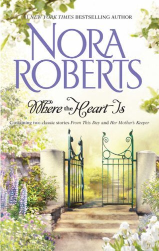 Nora Roberts Where The Heart Is Original