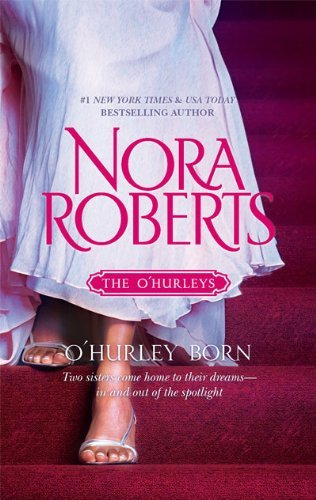 Nora Roberts O'hurley Born The Last Honest Woman\dance To The Piper