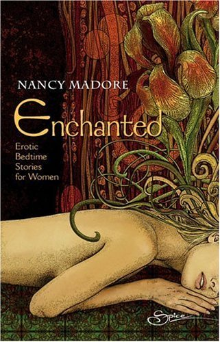 Nancy Madore Enchanted Erotic Bedtime Stories For Women