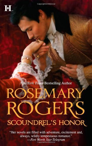 Rosemary Rogers Scoundrel's Honor