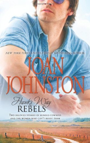 Joan Johnston Hawk's Way Rebels The Temporary Groom\the Virgin Groom