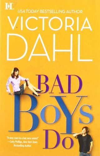 Victoria Dahl Bad Boys Do
