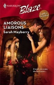 Sarah Mayberry Amorous Liaisons