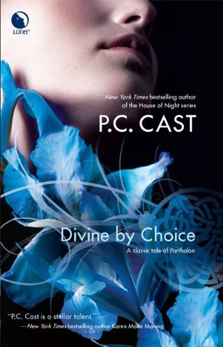 P. C. Cast Divine By Choice