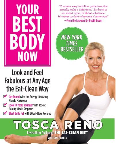 Tosca Reno Your Best Body Now Look And Feel Fabulous At Any Age The Eat Clean W