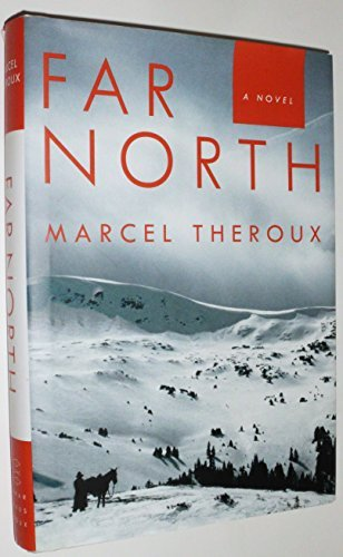 Marcel Theroux Far North