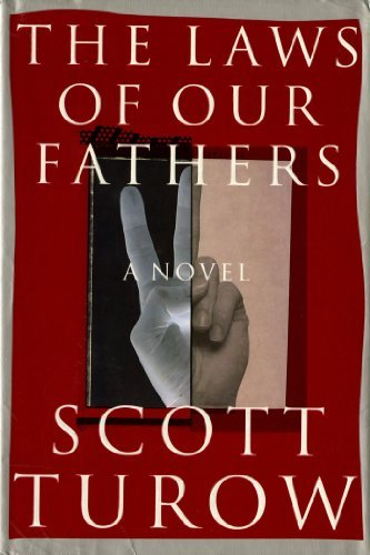 Scott Turow The Laws Of Our Fathers