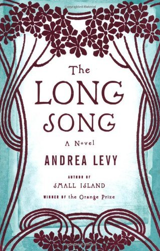 Andrea Levy Long Song The