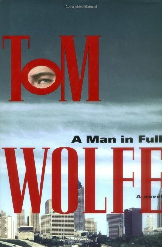 Tom Wolfe Man In Full