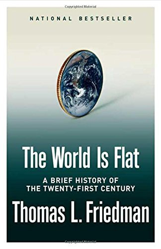 Thomas L. Friedman World Is Flat Brief History Of The Twenty First Century