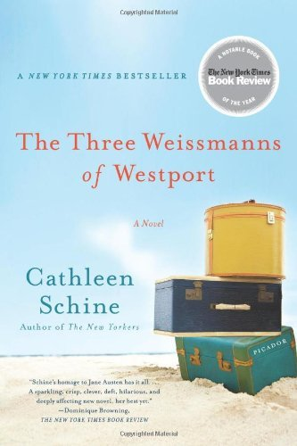 Cathleen Schine The Three Weissmanns Of Westport