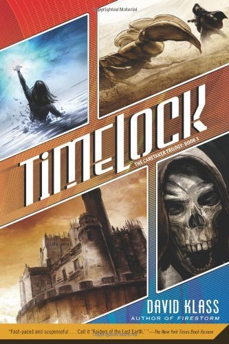 David Klass Timelock The Caretaker Trilogy Book 3