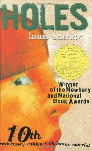 Louis Sachar Holes 10th Anniversary Edition With Bonus Material 0010 Edition;anniversary