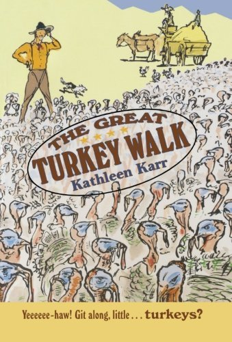 Kathleen Karr The Great Turkey Walk Sunburst