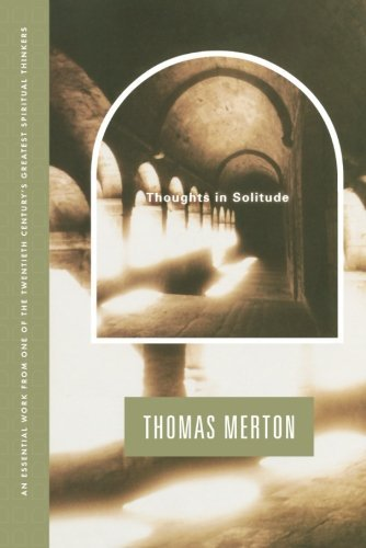 Thomas Merton Thoughts In Solitude