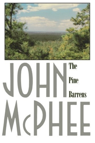 John Mcphee The Pine Barrens