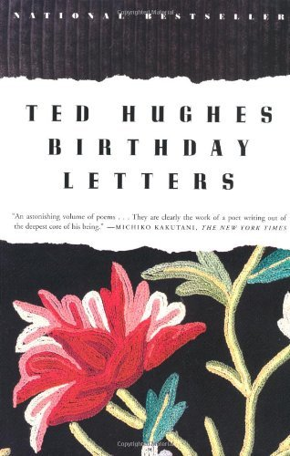 Ted Hughes Birthday Letters