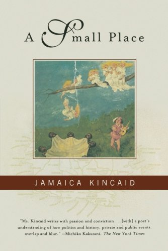 Jamaica Kincaid A Small Place