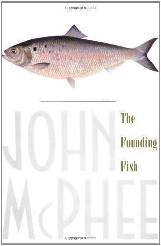 John Mcphee The Founding Fish