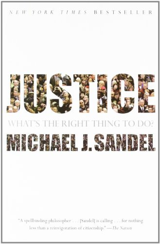 Michael J. Sandel Justice What's The Right Thing To Do?