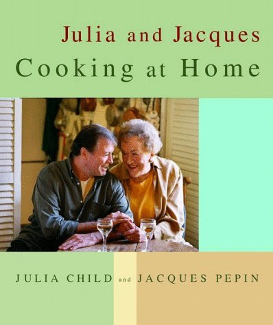 Julia Child Julia And Jacques Cooking At Home