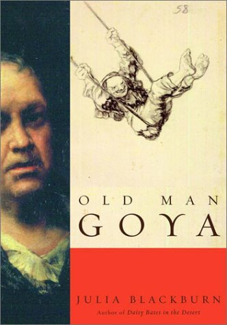 Julia Blackburn Old Man Goya