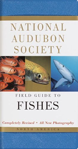 National Audubon Society National Audubon Society Field Guide To Fishes North America 0002 Edition;