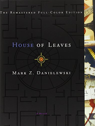 Mark Z. Danielewski House Of Leaves The Remastered Full Color Edition 0002 Edition;
